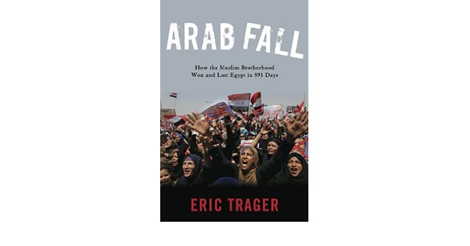 Photo published for Arab Fall: How the Muslim Brotherhood Won and Lost Egypt in 891 Days